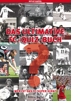 Das ultimative FC- Quizbuch
